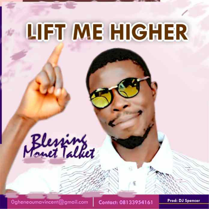 Blessing Ofoma - Lift Me Higher