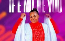 [MUSIC] Blessings Ng - If E No Be You