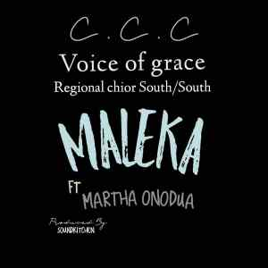 [MUSIC] CCC Voice of Grace Regional Choir - Maleka