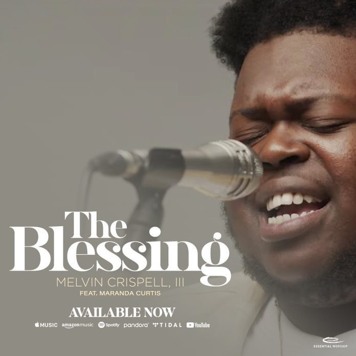 Melvin Crispell III - The Blessing (Ft. Maranda Curtis)