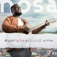[MUSIC] Nosa - We Raise a Sound (Ft. 121 Selah)