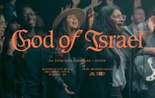[MUSIC] Maverick City Music - God of Israel (Ft. Naomi Raine & Maryanne J. George)