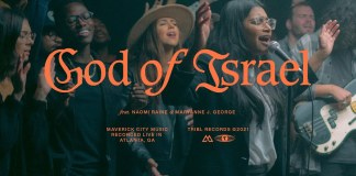 Maverick City Music - God of Israel (Ft. Naomi Raine & Maryanne J. George)