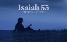 [MUSIC VIDEO] Aaron Shust - Isaiah 53
