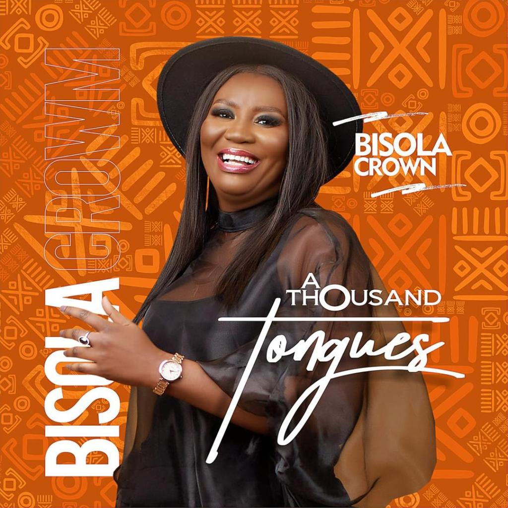 Bisola Crown - A Thousand Tongues