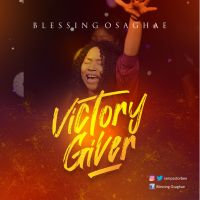 [MUSIC] Blessing Osaghae - Victory Giver