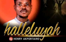 [MUSIC] Henry Akportaire - Halleluyah