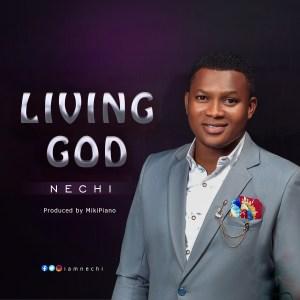Nechi - Living God