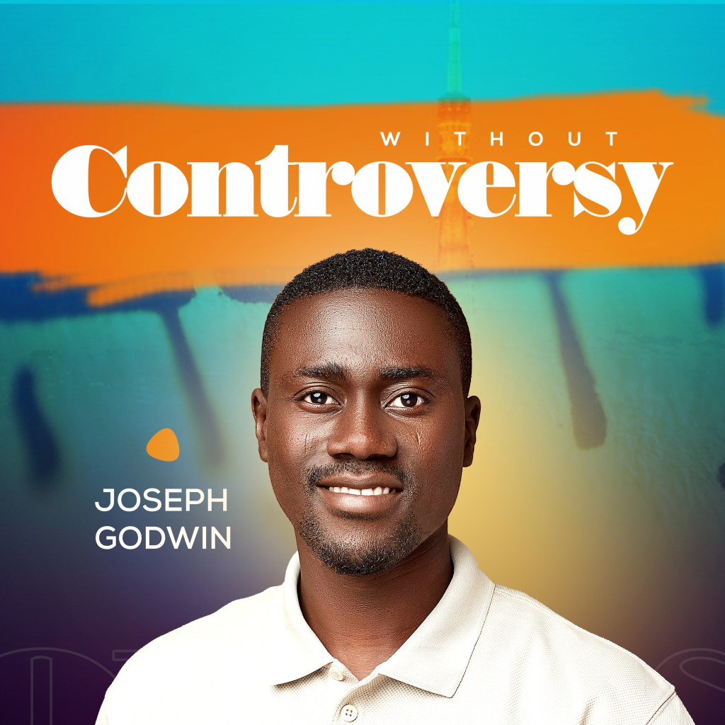 Joseph Godwin - Without Controversy