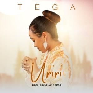 Tega - Uriri (Glory)