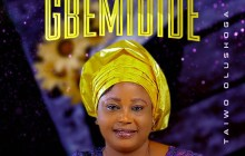 [MUSIC] Taiwo Olushoga - Gbemidide