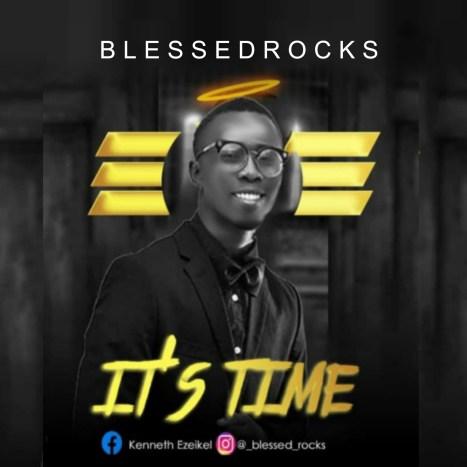 Blessedrocks - It's Time