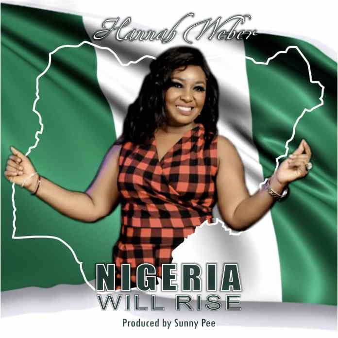 Download: Hannah Weber - Nigeria Will Rise