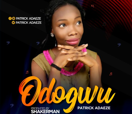 Download: Patrick Adaeze - Odogwu