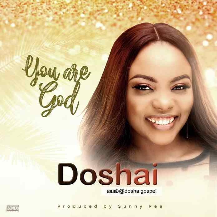 Download: DOSHAI - YOU ARE GOD
