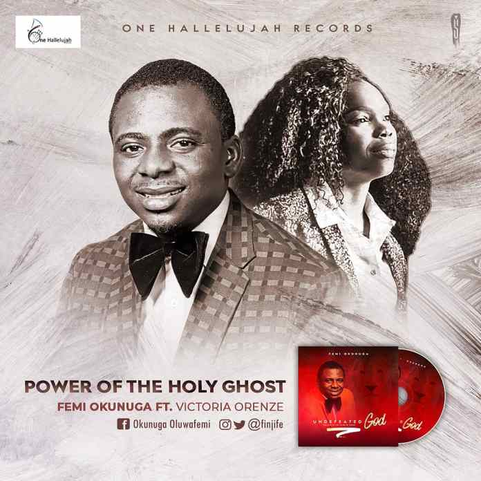 Power of The Holy Ghost - Femi