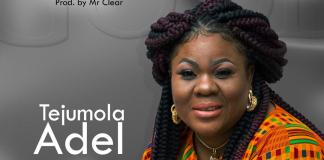 Download: Tejumola Adel - So Good