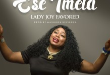 Download: Lady Joy Favored - Ese Imela