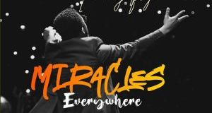 Download: Tim Godfrey - Miracles Everywhere