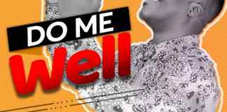 Download: Tope Matthew - Do Me Well