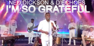 Download: Ned Dickson - I'm so Grateful