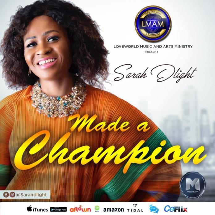 Sarah Dlight || Mada A Champion || Praizenation.com