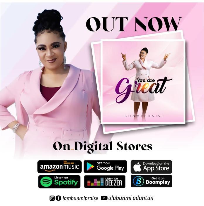 You are Great || Bunmi Praise || Priazenation.com