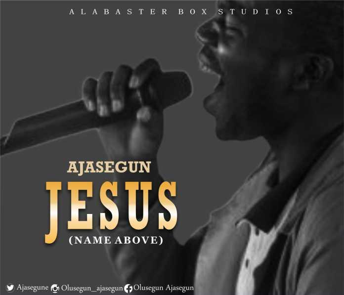 AJASEGUN ||Jesus || Praizenation.com