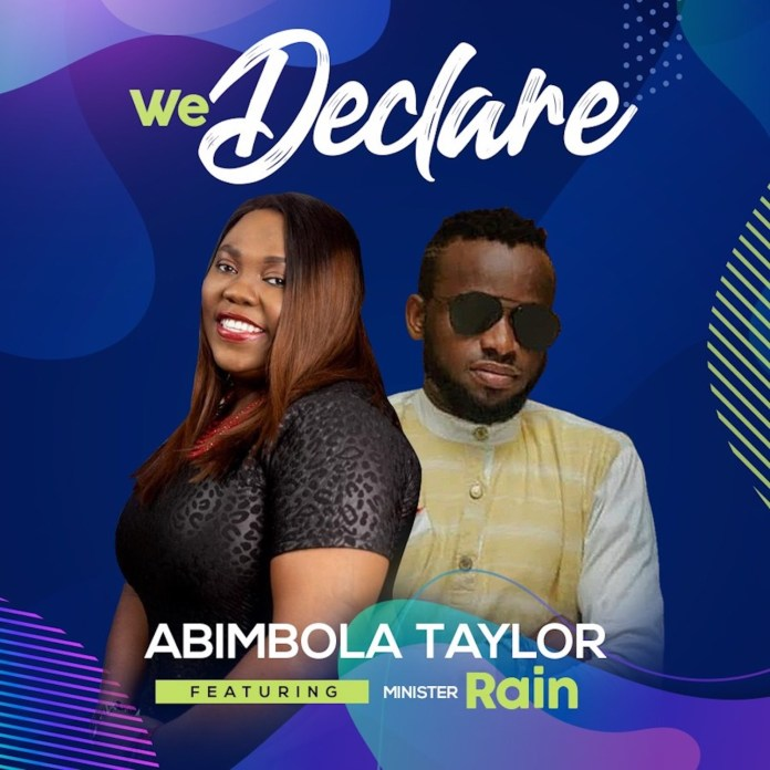 We Declare || Abimbola Taylor || Praizenation.com