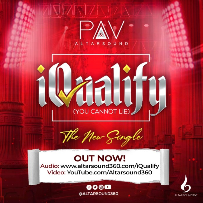 iQualify (You Cannot Lie) || PAV Altarsound || Praizenation.com
