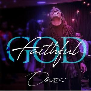 Faithful God || ONOS || Praizenation.com