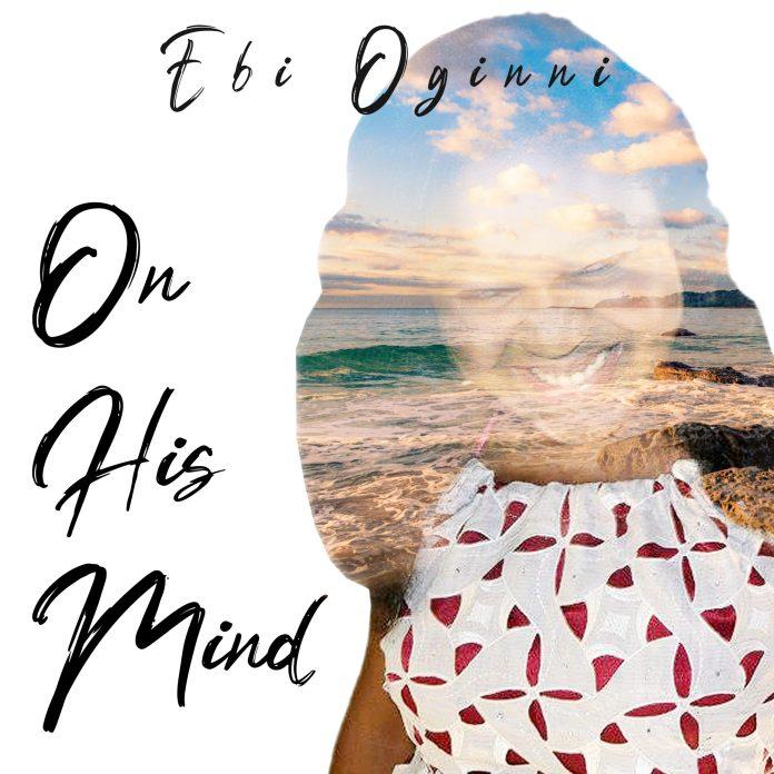 On-His-Mind-Ebi-Oginni-Praizenation-com