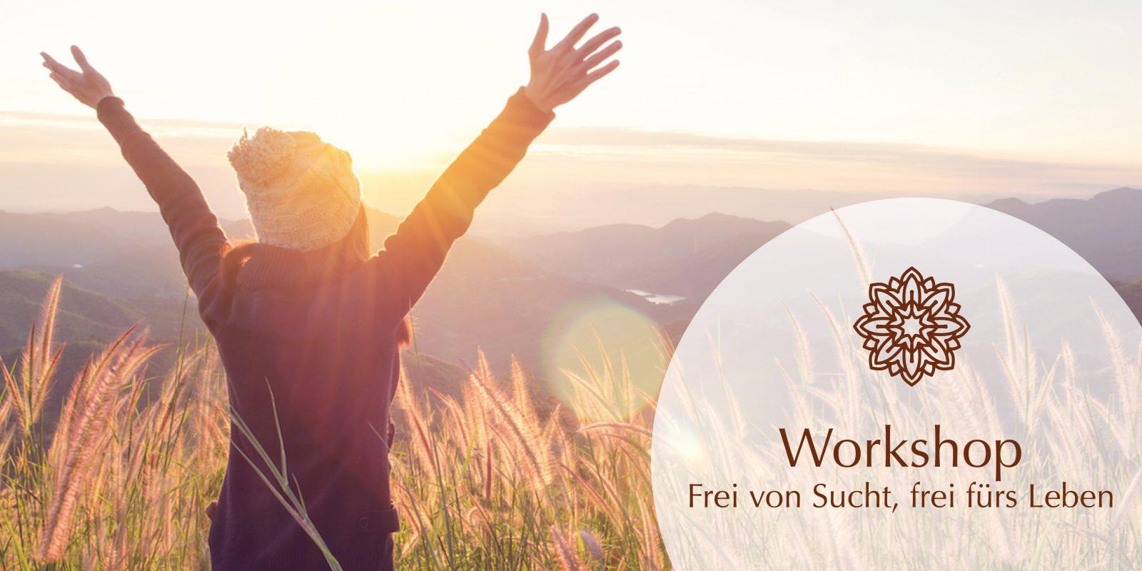 Frei von Sucht - Frei fürs Leben