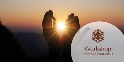 embrace your crisis