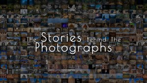 The Stories Behind the Photographs