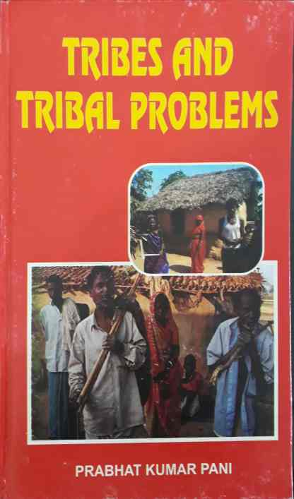 tribes and tribal problems
