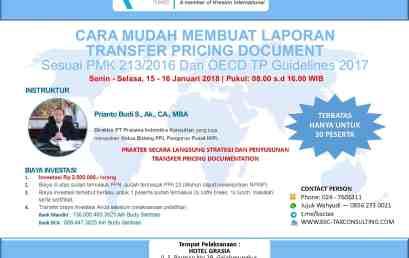 [Semarang] Cara Mudah Membuat Laporan TP Doc Sesuai PMK 2013/2016 Dan OECD TP Guidlines 2017