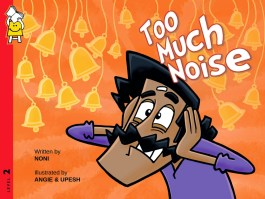 Book Review : Too Much Noise - Pratham Books
