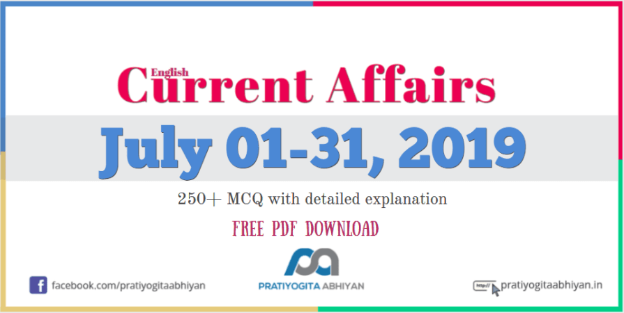 Current Affairs PDF Download: July 2019