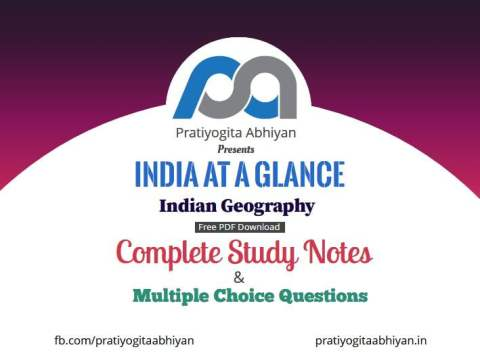 India at a Glance (Indian Geography Notes) Free PDF Download