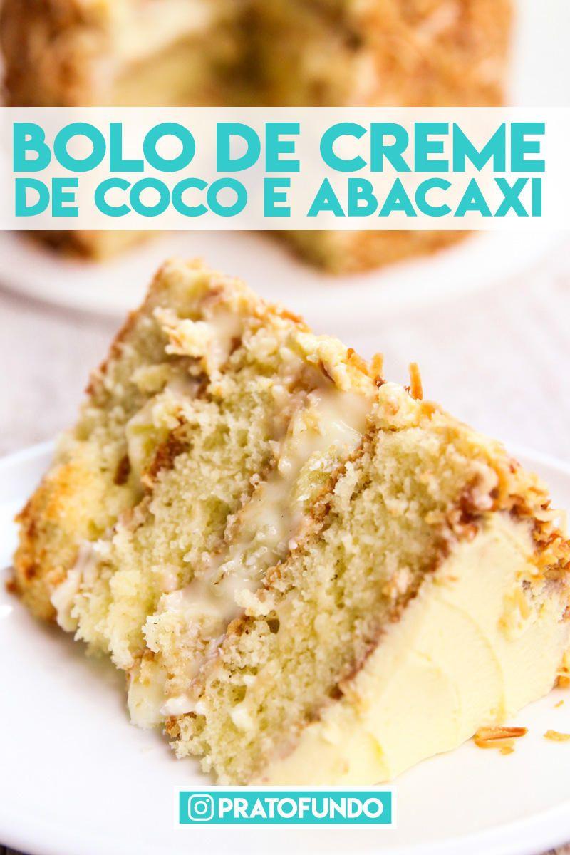 Bolo Cremoso de Abacaxi e Coco