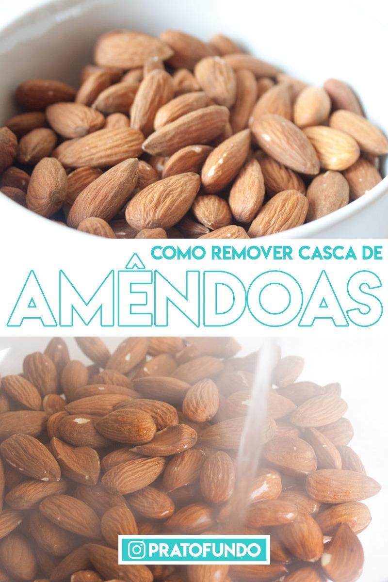 Como Remover Casca de Amêndoas por PratoFundo.com