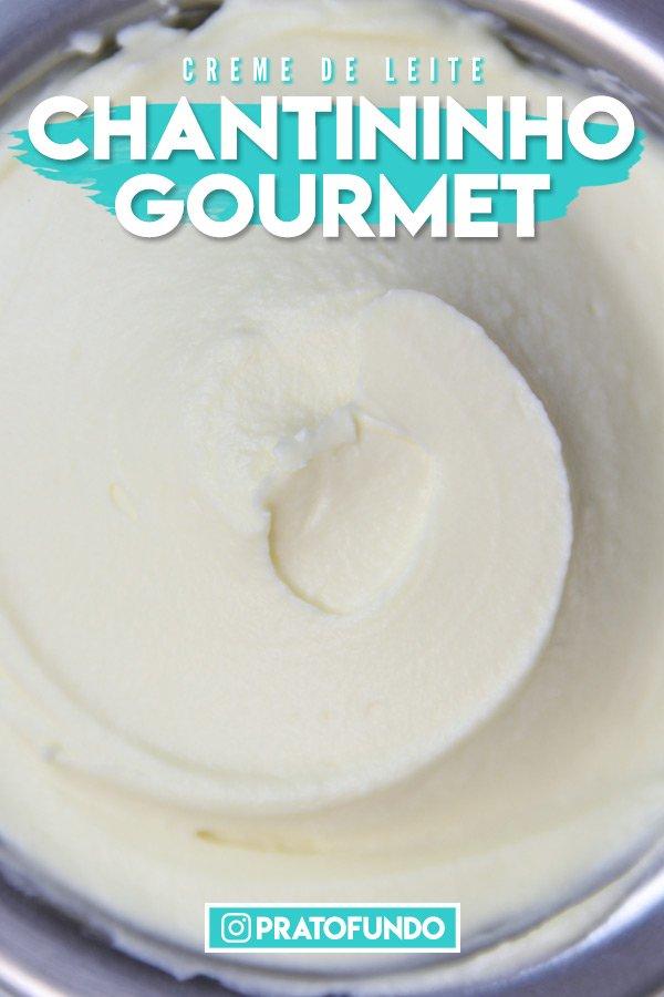 Pin Image: Chantininho Gourmet (Creme de Leite)