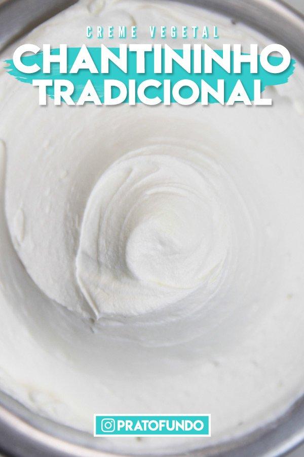Pin Image: Chantininho Gourmet (Creme Vegetal)
