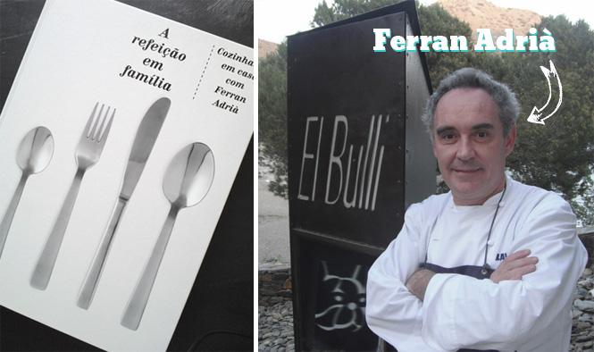 """""""A Refeição em Família"""" de Ferran Adrià"""
