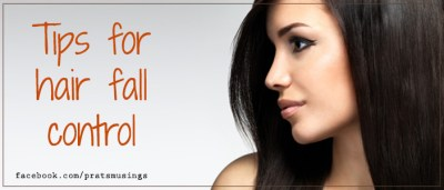 Tips for hair fall control