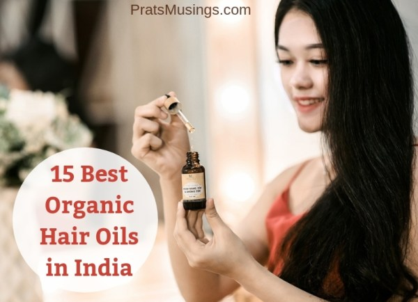 Best Organic Hair Oils in India