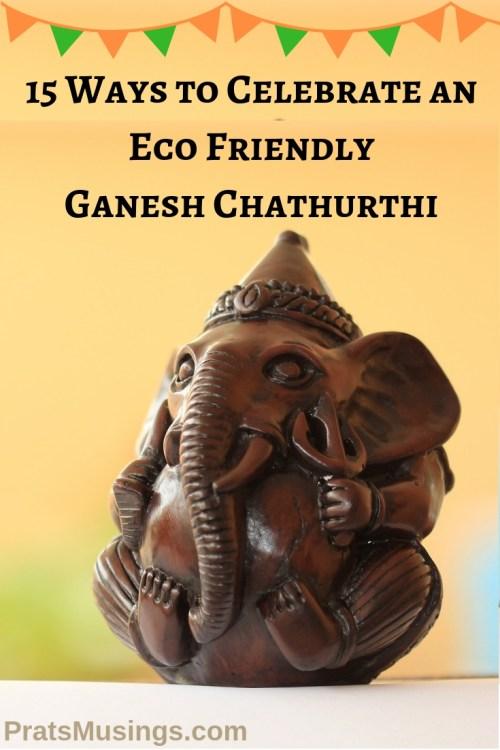 Ways to Celebrate an Eco-Friendly Ganesh Chathurthi