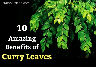 10 Amazing Benefits of Curry Leaves