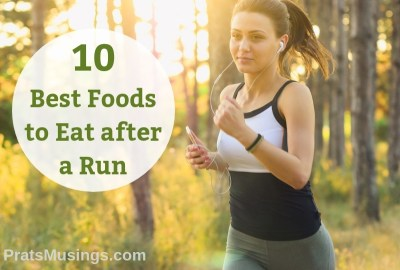 The 10 Best Foods to Eat after a Run